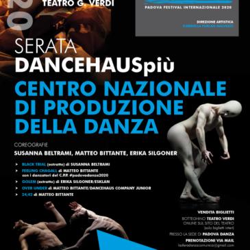 PADOVADANZA presenta DANCEHAUSpiu SABATO 26 SETTEMBRE alle 20.45  al TEATRO VERDI – PADOVA